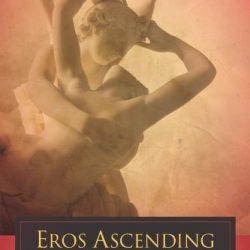 Eros Ascending John Maxwell Taylor