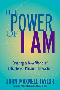 Power of I Am John Maxwell Taylor