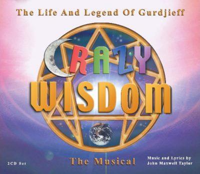 Crazy Wisdom CD Set John Maxwell Taylor